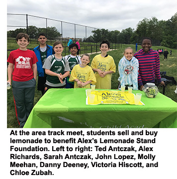 At the area track meet, students sell and buy lemonade to benefit Alex's Lemonade Stand Foundation. Left to right: Ted Antczak, Alex Richards, Sarah Antczak, John Lopez, Molly Meehan, Danny Deeney, Victoria Hiscott, and Chloe Zubah.